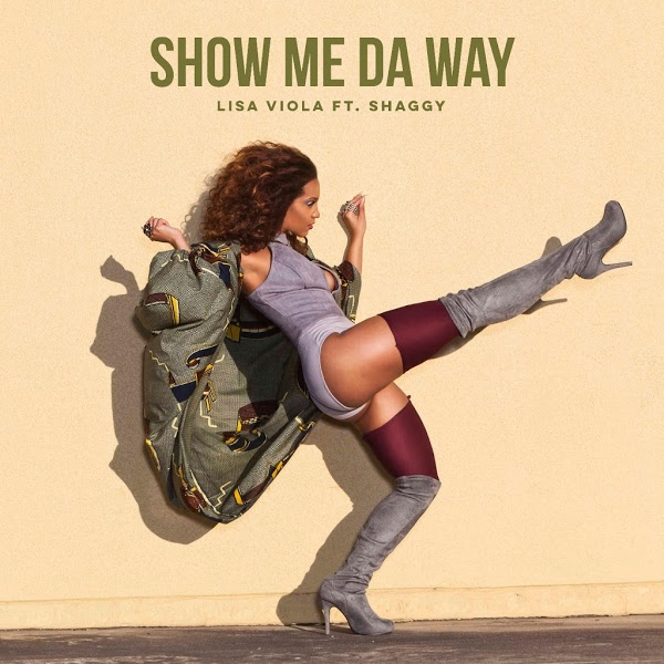 Show Me da Way – Lisa Viola feat. Shaggy