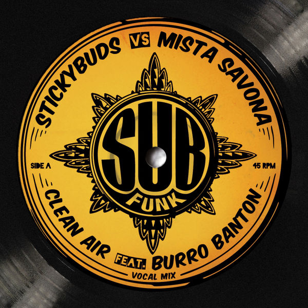 Mista Savona & Stickybuds – Clean Air (Dub Mix)
