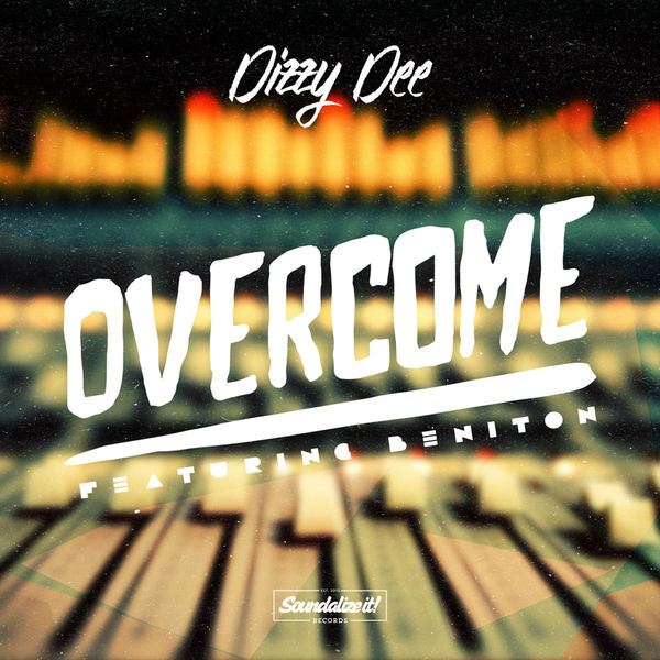 Dizzy Dee – Overcome (feat. Beniton)