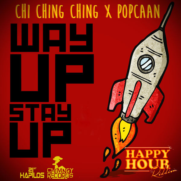 Chi Ching Ching & Popcaan – Way Up Stay Up