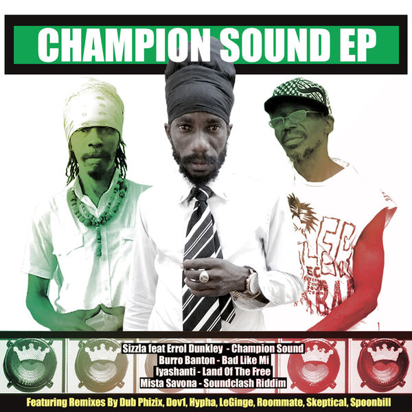 Sizzla & Mista Savona – Champion Sound Remix (feat. Turbulence)