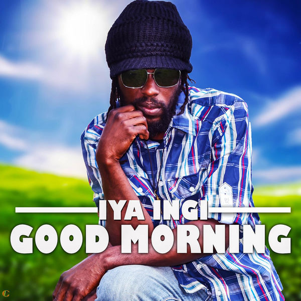 Iya Ingi – Good Morning