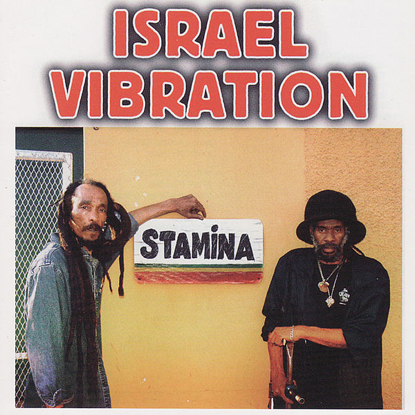 Israel Vibration – Herb Is the Healing