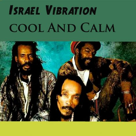 Israel Vibration – Vultures