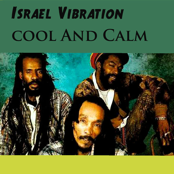 Israel Vibration – New Wave