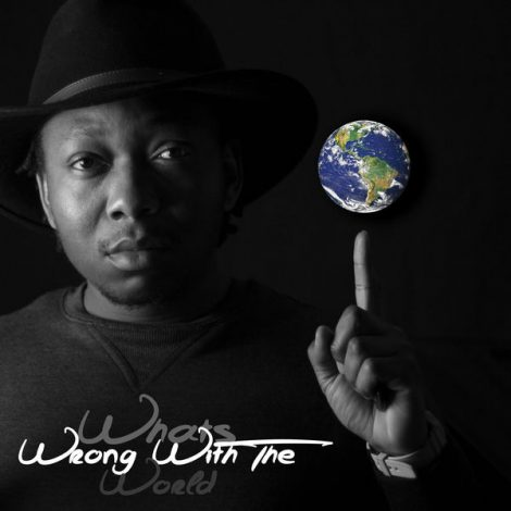 Dizzy Dee – What's Wrong With the World