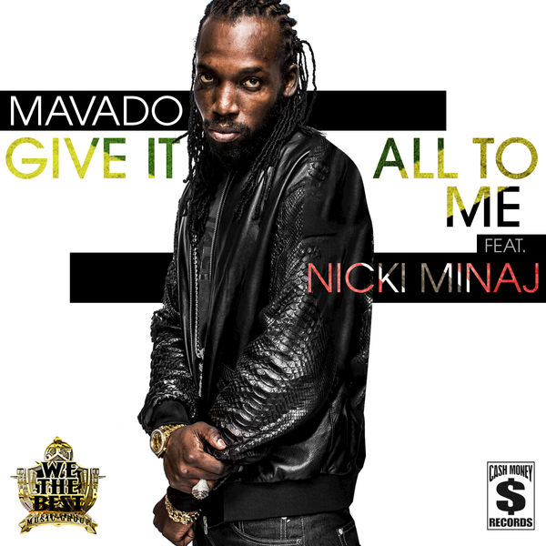 Mavado – Give It All To Me (feat. Nicki Minaj)