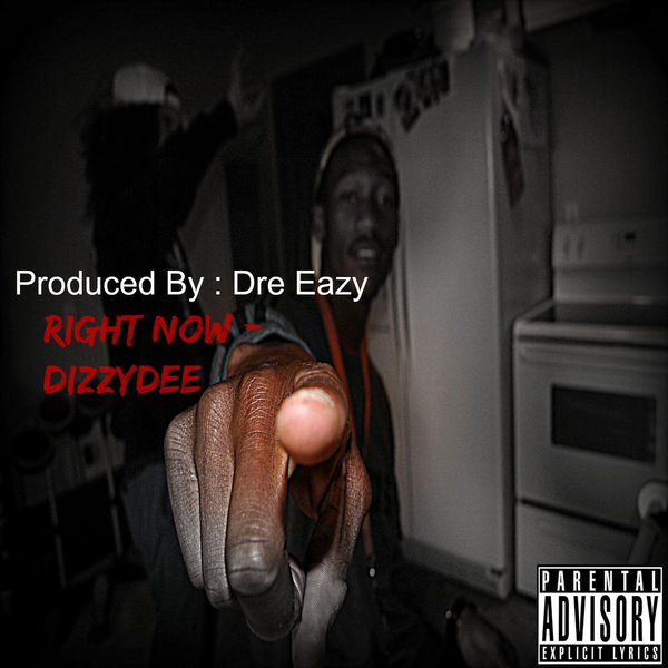 Dizzydee – Right Now