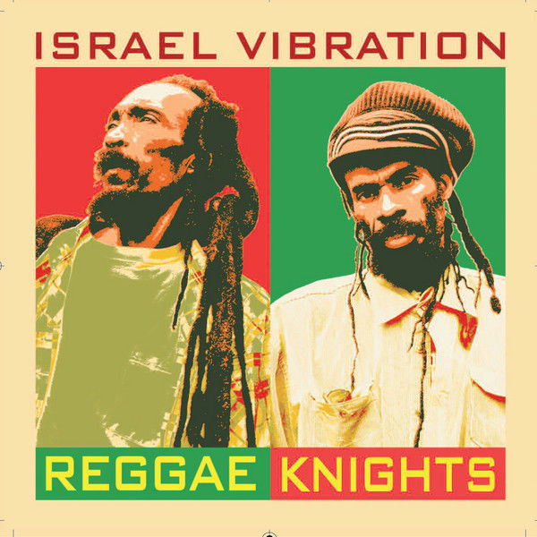 Israel Vibration – My Master's Will
