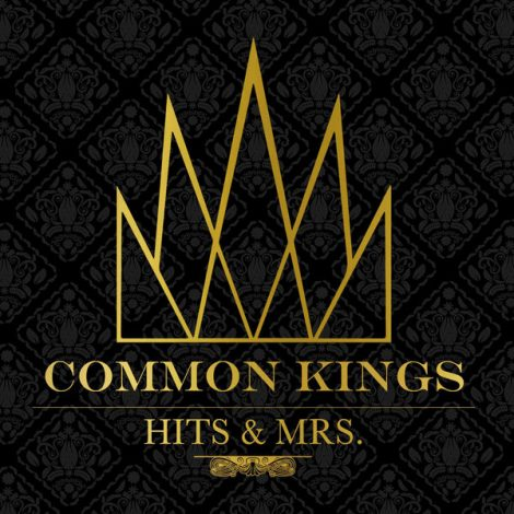 Common Kings – I Want It All