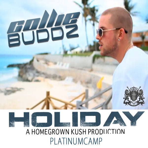 Collie Buddz – Holiday