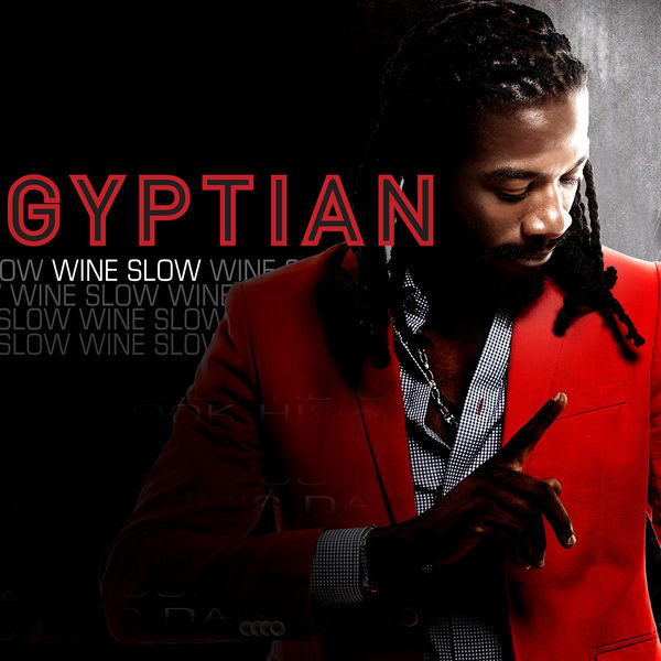 Gyptian – Wine Slow