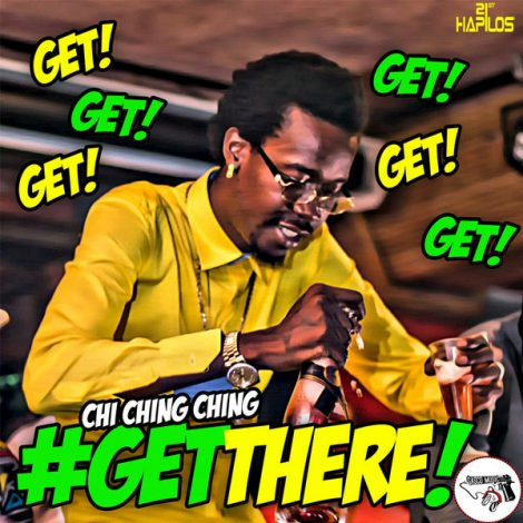 Chi Ching Ching – Get There