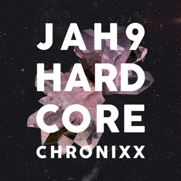 Jah9 – Hardcore (Remix) [feat. Chronixx]