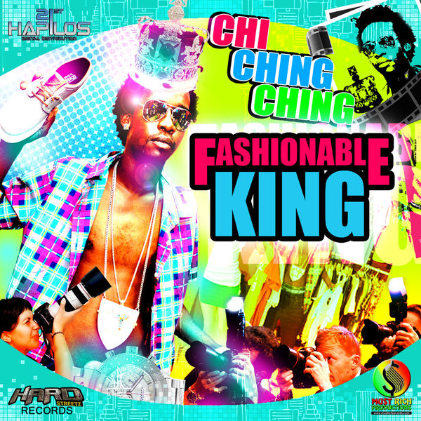 Chi Ching Ching – Fashionable King