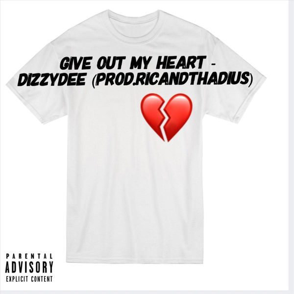 Dizzydee – Give out My Heart