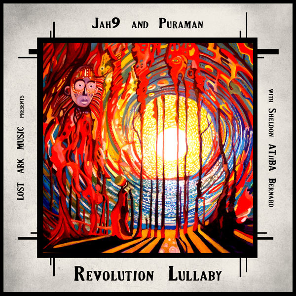 "Jah9 And Puraman – Revolution Lullaby (feat. Sheldon ""Atiiba"" Bernard)"