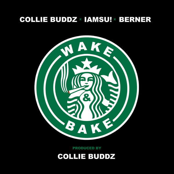 Collie Buddz – Wake & Bake (feat. Iamsu! & Berner)