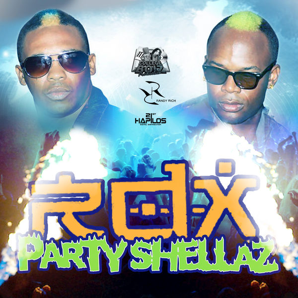 RDX – Party Shellaz
