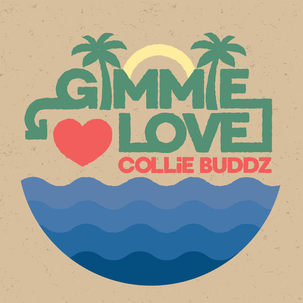 Collie Buddz – Gimmie Love