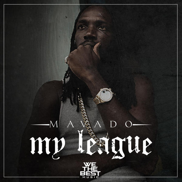 Mavado – My League