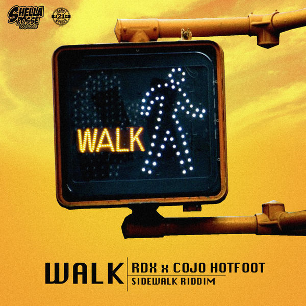 RDX – Walk (feat. Cojo Hotfoot)