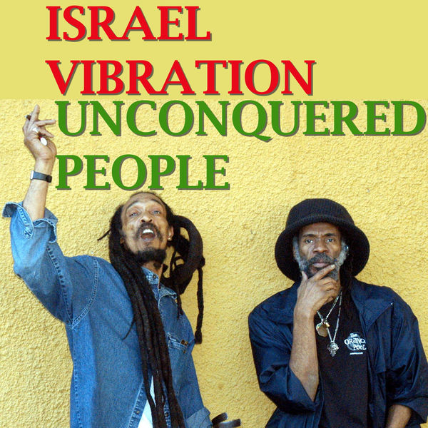 Israel Vibration – We a De Rasta