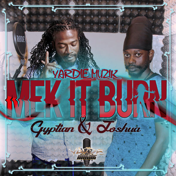 Gyptian – Mek It Burn