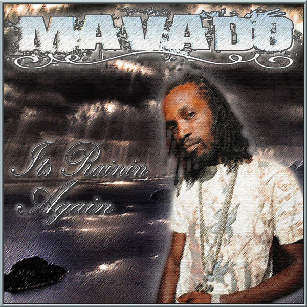 Mavado – It's Raining Again
