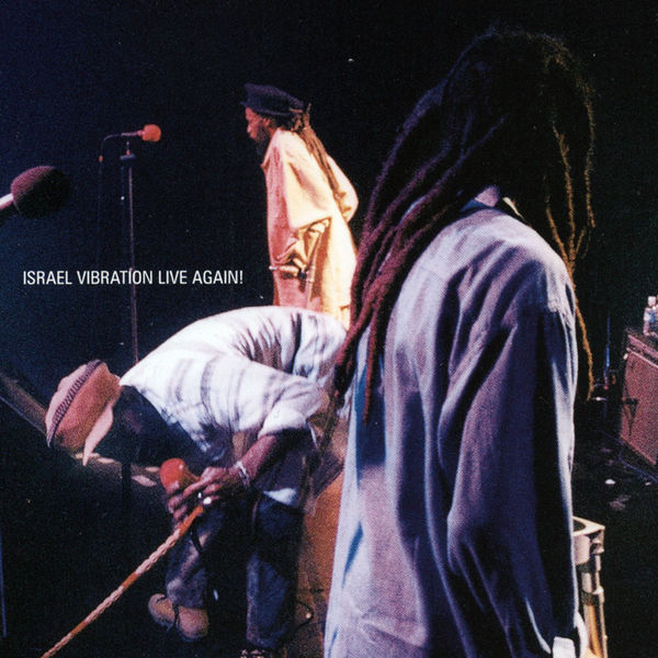 Israel Vibration – Racial Injustice