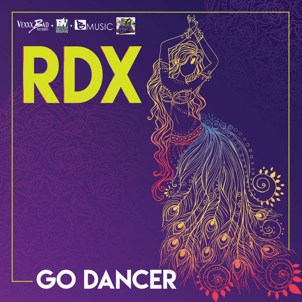 RDX – Go Dancer