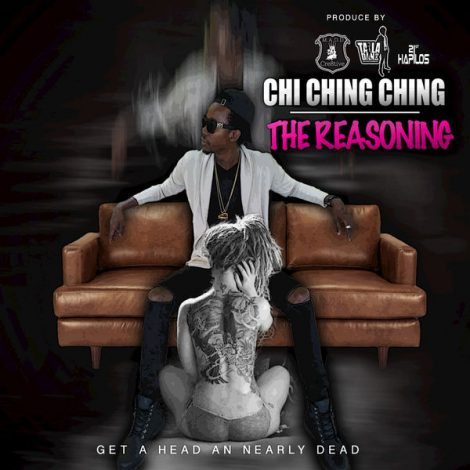 Chi Ching Ching – The Reasoning