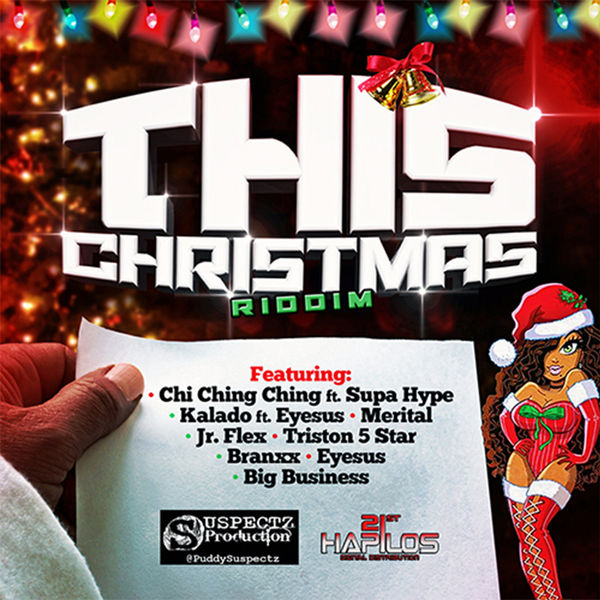 Chi Ching Ching – This Christmas (feat. SUPA HYPE)