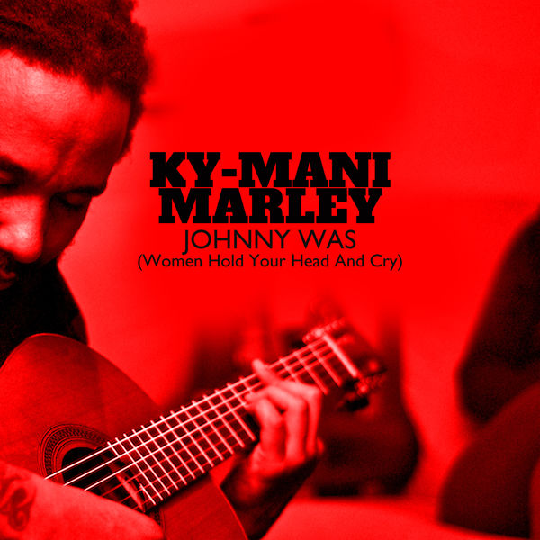 Ky-Mani Marley – Johnny Was