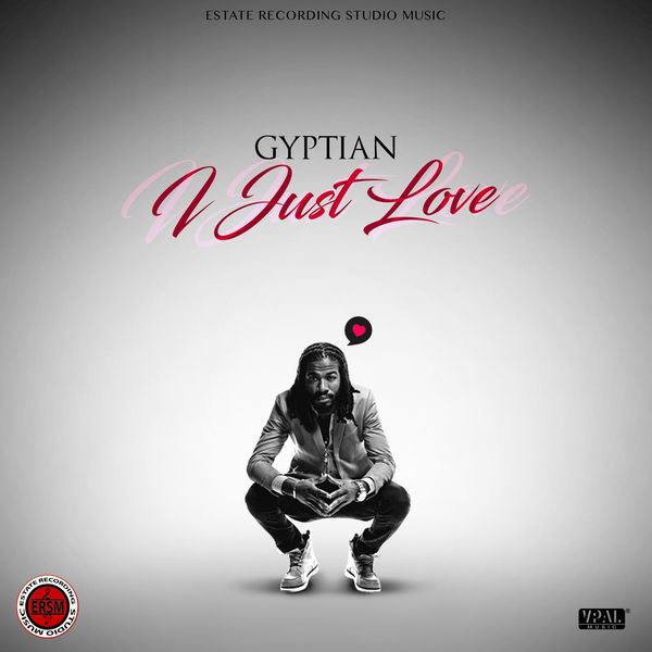 Gyptian – I Just Love