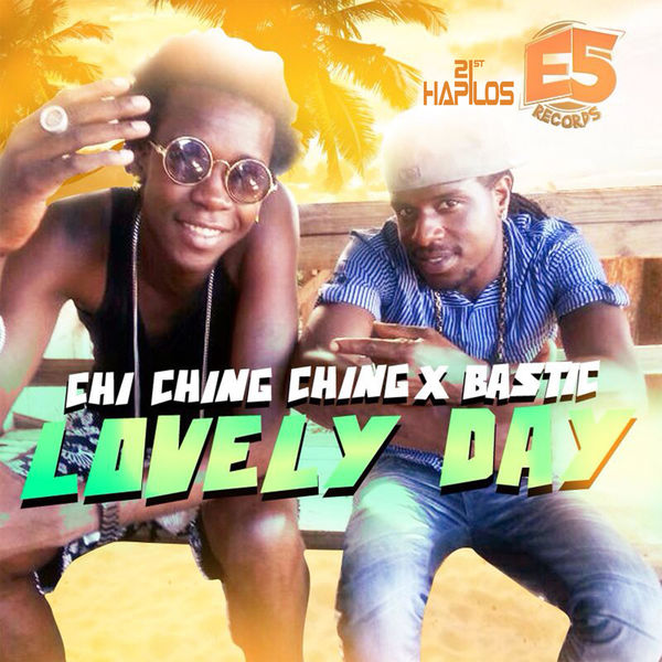Chi Ching Ching & Bastic – Lovely Day