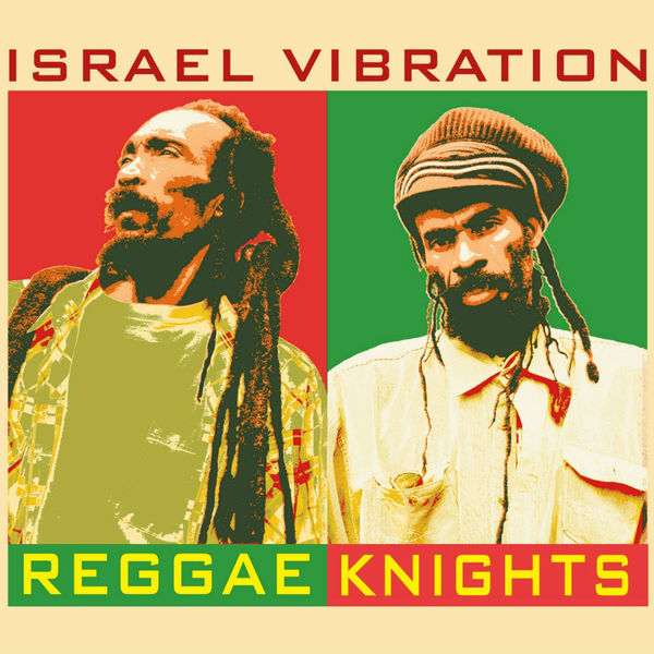 Israel Vibration – Take It Slow