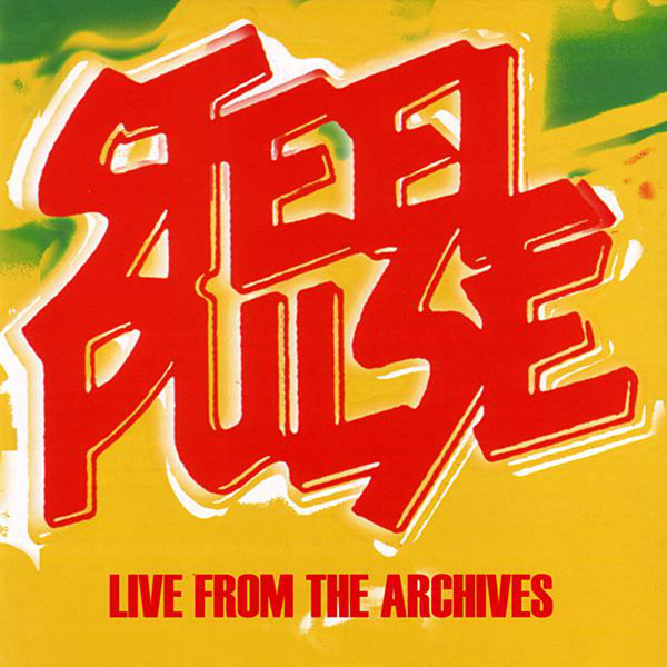 Steel Pulse – Said You Was an Angel