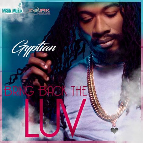 Gyptian – Bring Back the Luv