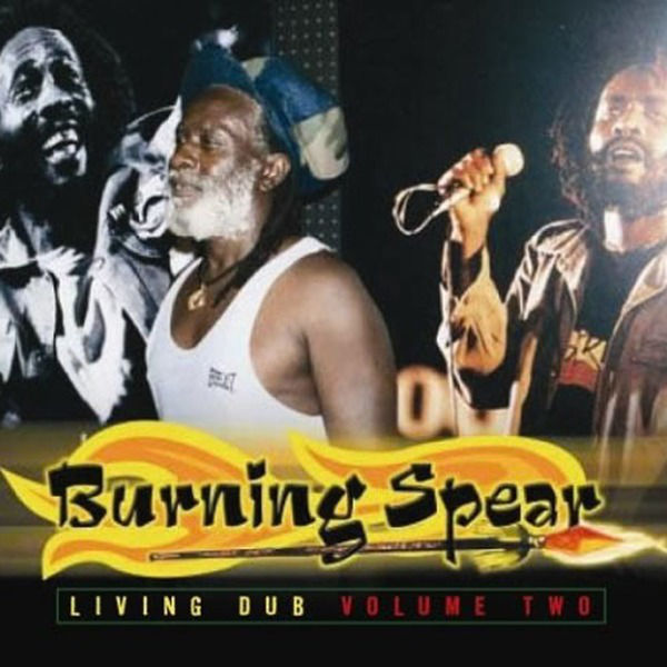 Burning Spear – Dub Him