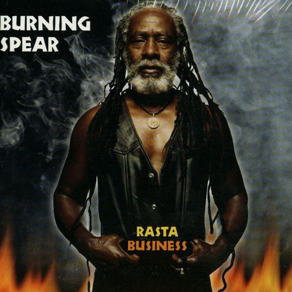 Burning Spear – Rasta Business