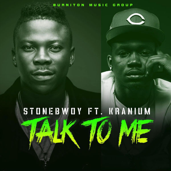 Stonebwoy – Talk to Me (feat. Kranium)