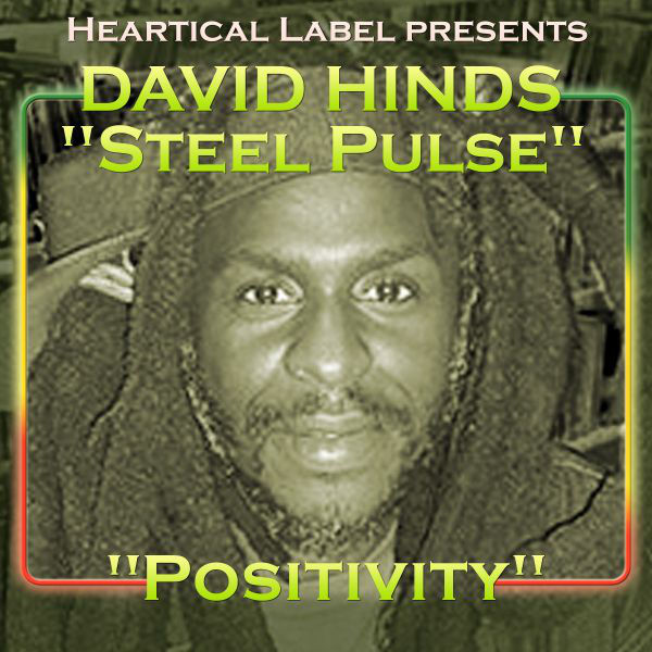 "David ""Steel Pulse"" Hinds – Positivity"