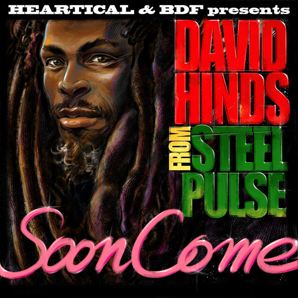 "David ""Steel Pulse"" Hinds – Soon Come"