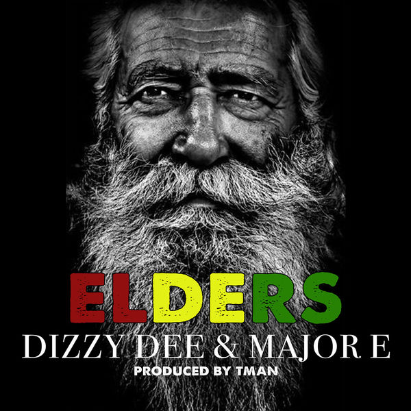 Dizzy Dee & Major E – Elders