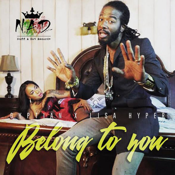 Gyptian & Lisa Hyper – Belong To You