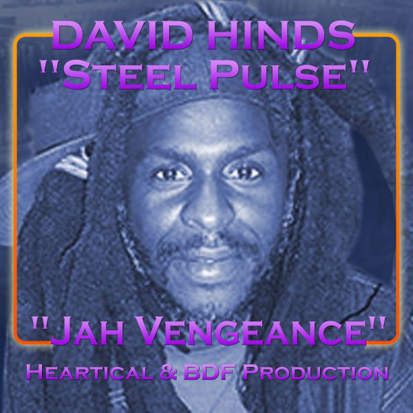 "David ""Steel Pulse"" Hinds – Jah Vengeance"
