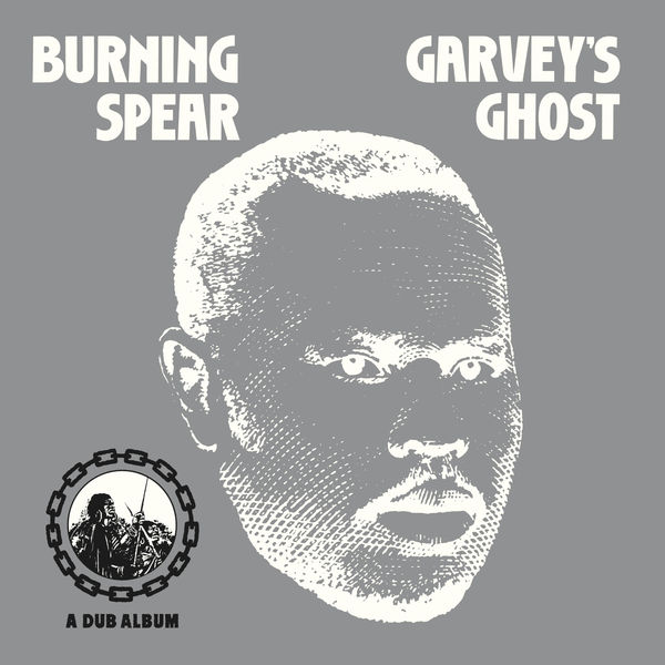 Burning Spear – The Ghost (Marcus Garvey)