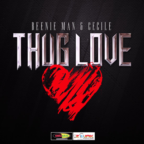 Beenie Man & Ce'Cile – Thug Love (Raw)