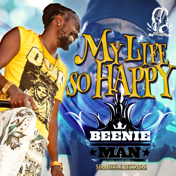 Beenie Man – My Life So Happy